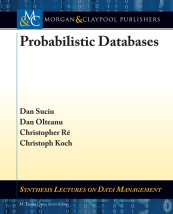 Probabilistic Databases       (book cover)